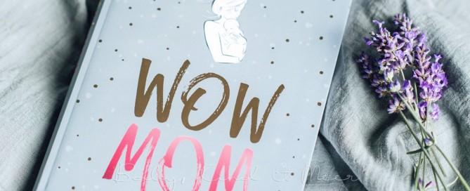 Titelbild Wow Mom 2